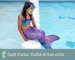 guide d'achat de smeilleurs maillot de bain sirène