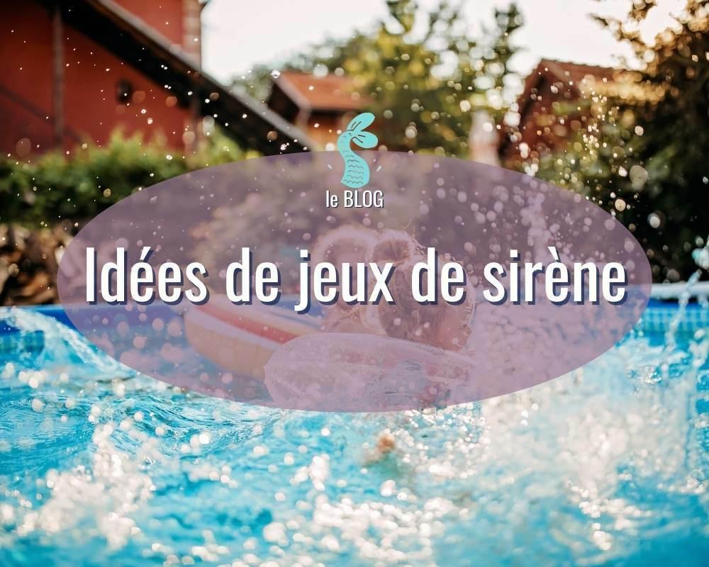 idées de jeux de sirène