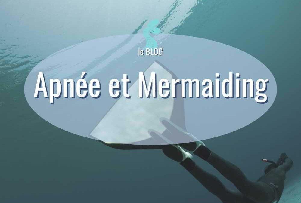 L'APNÉE ET MERMAIDING